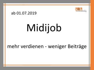 Midijob – mehr verdienen – weniger Beiträge