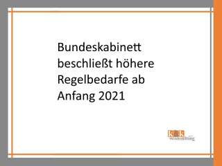 Höhere Regelbedarfe ab Anfang 2021